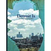 Detroit Is An Essay in Photographs - J. Gordon Rodwan
