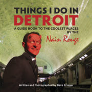 Things I Do in Detroit - Dave Krieger