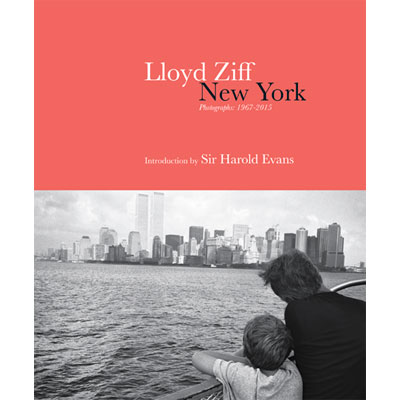 New York Los Angeles - Photographs: 1967-2015 - Lloyd Ziff
