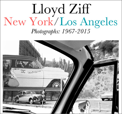 "The WOW Report: Get Your Tickets For Lloyd Ziff's ""NY/LA"" Photography Book Signing In October"