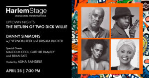 Uptown Nights: The Return of Two Dick Willie